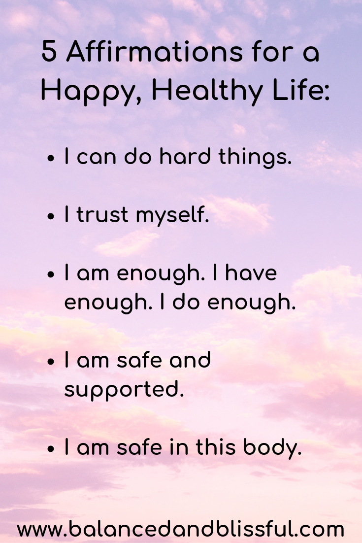 5 Affirmations for a Happy, Healthy Life