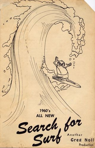 """1960s all new """"Search for Surf"""" poster. Another Greg Noll production. @Noll Surfboards"""