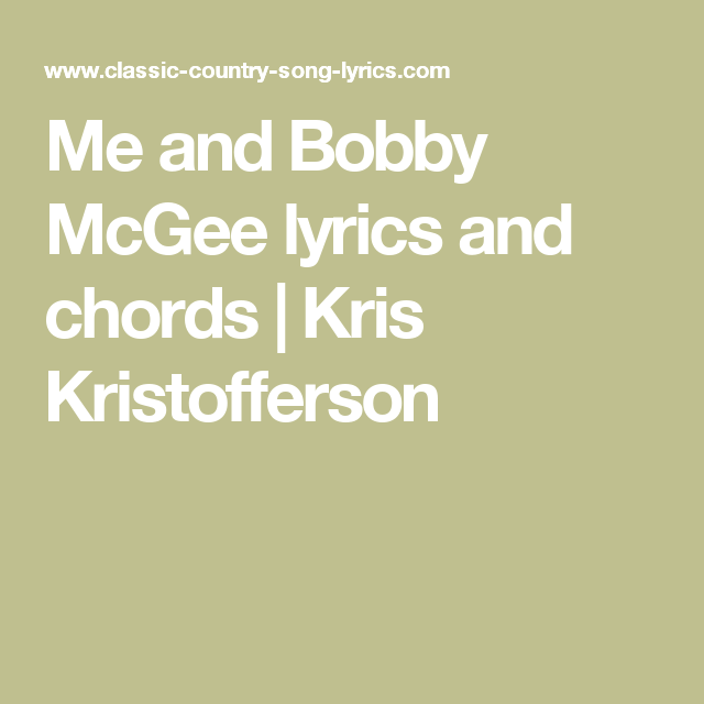 Me and Bobby McGee lyrics and chords | Kris Kristofferson | Music ...