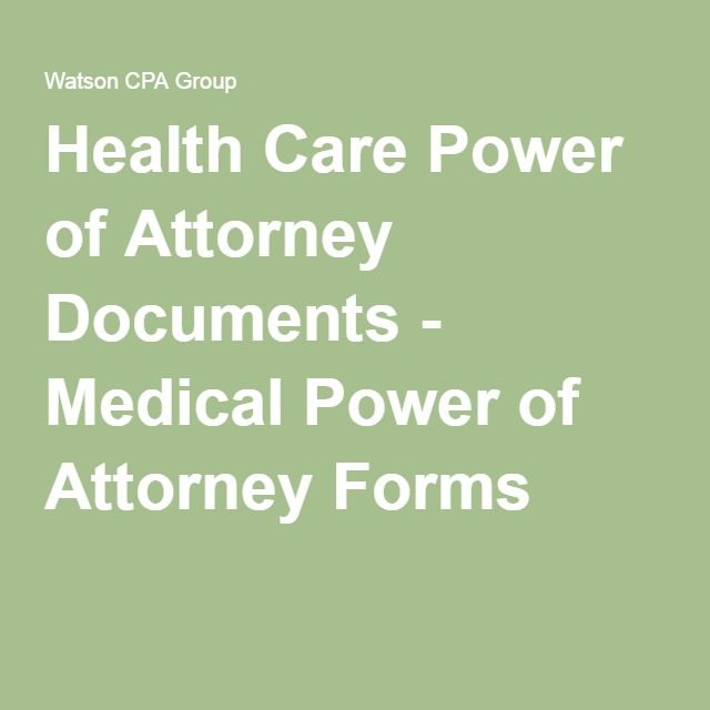 Health Care Power Of Attorney Documents  Medical Power Of