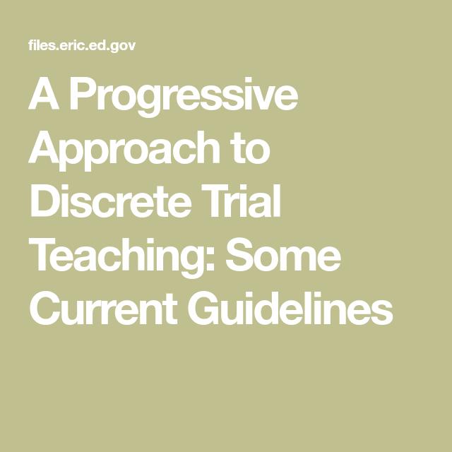 A Progressive Approach to Discrete Trial Teaching Some