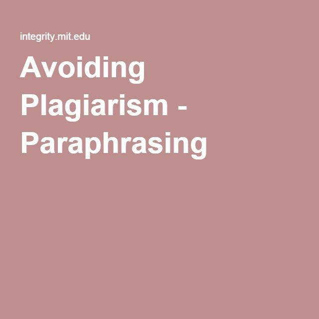 Avoiding Plagiarism Paraphrasing Dissertation Writing How Do You Avoid When