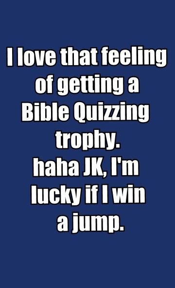 Bible Quizzing Quotes By Quenna Garrett Can You Relate Bible Quizzing Bible Quiz Bible