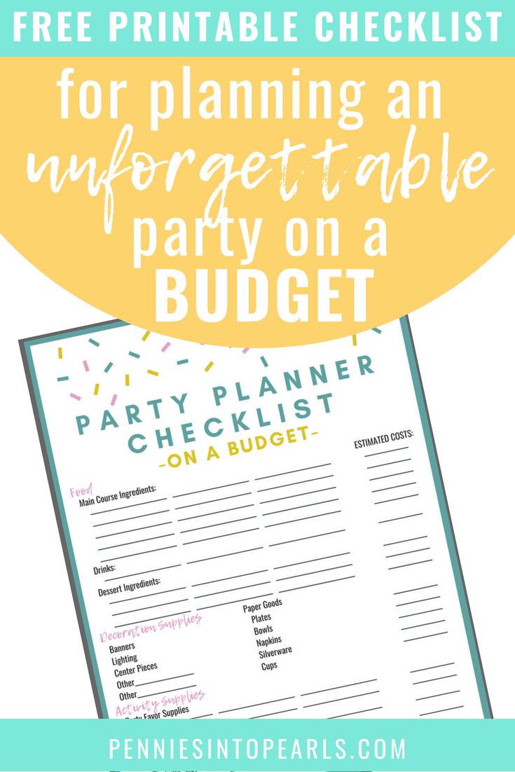13 Brilliant Tips for DIY Party Planning on a Budget - Pennies into Pearls