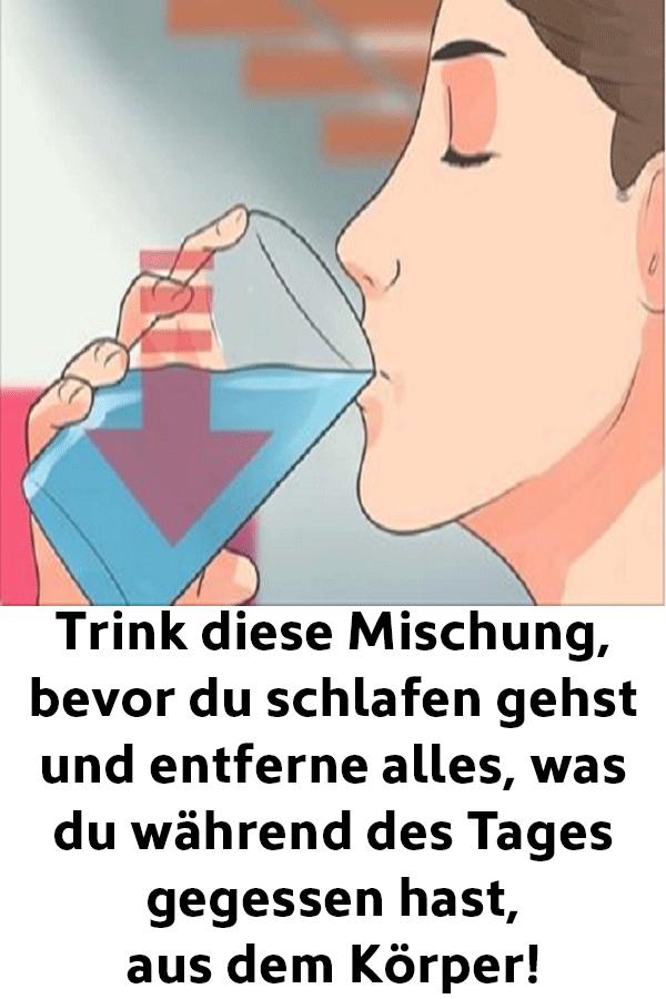 Trink diese Mischung bevor du schlafen gehst und entferne alles was du während des Tages gegessen ha