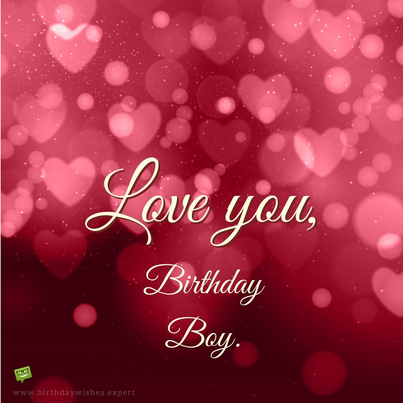 Smart happy birthday wishes for your boyfriend warm wishes i love you birthday boy m4hsunfo