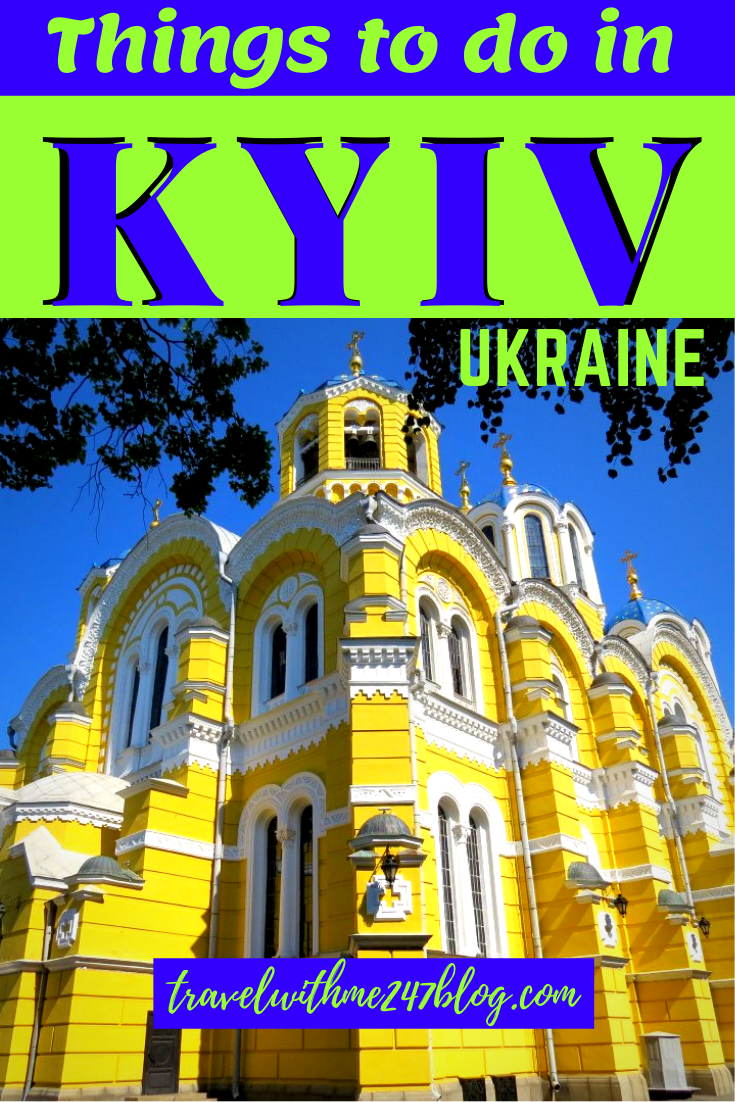 Best Things To Do In Kiev City Tour Ukraine Travel With Me 24 X 7 Travel Traveling By Yourself Things To Do