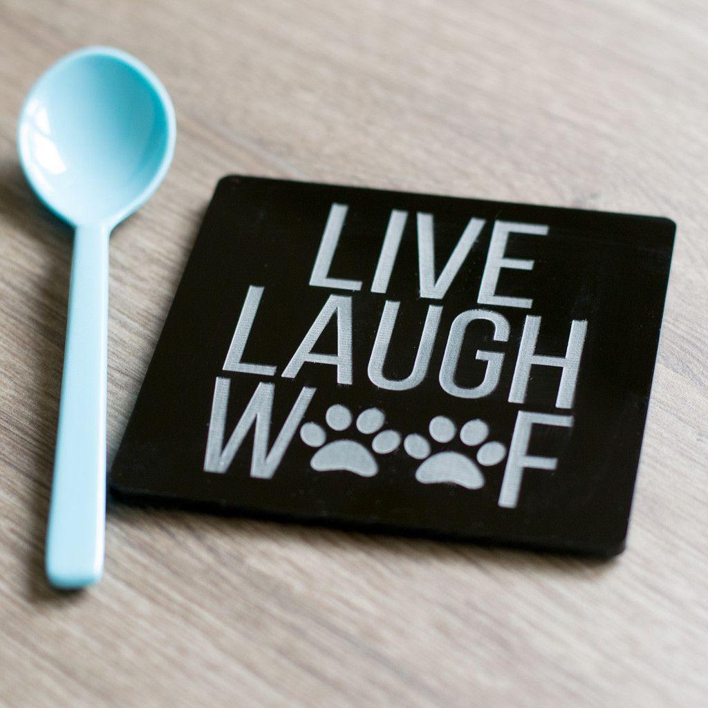 Live Laugh Woof Acrylic Coaster