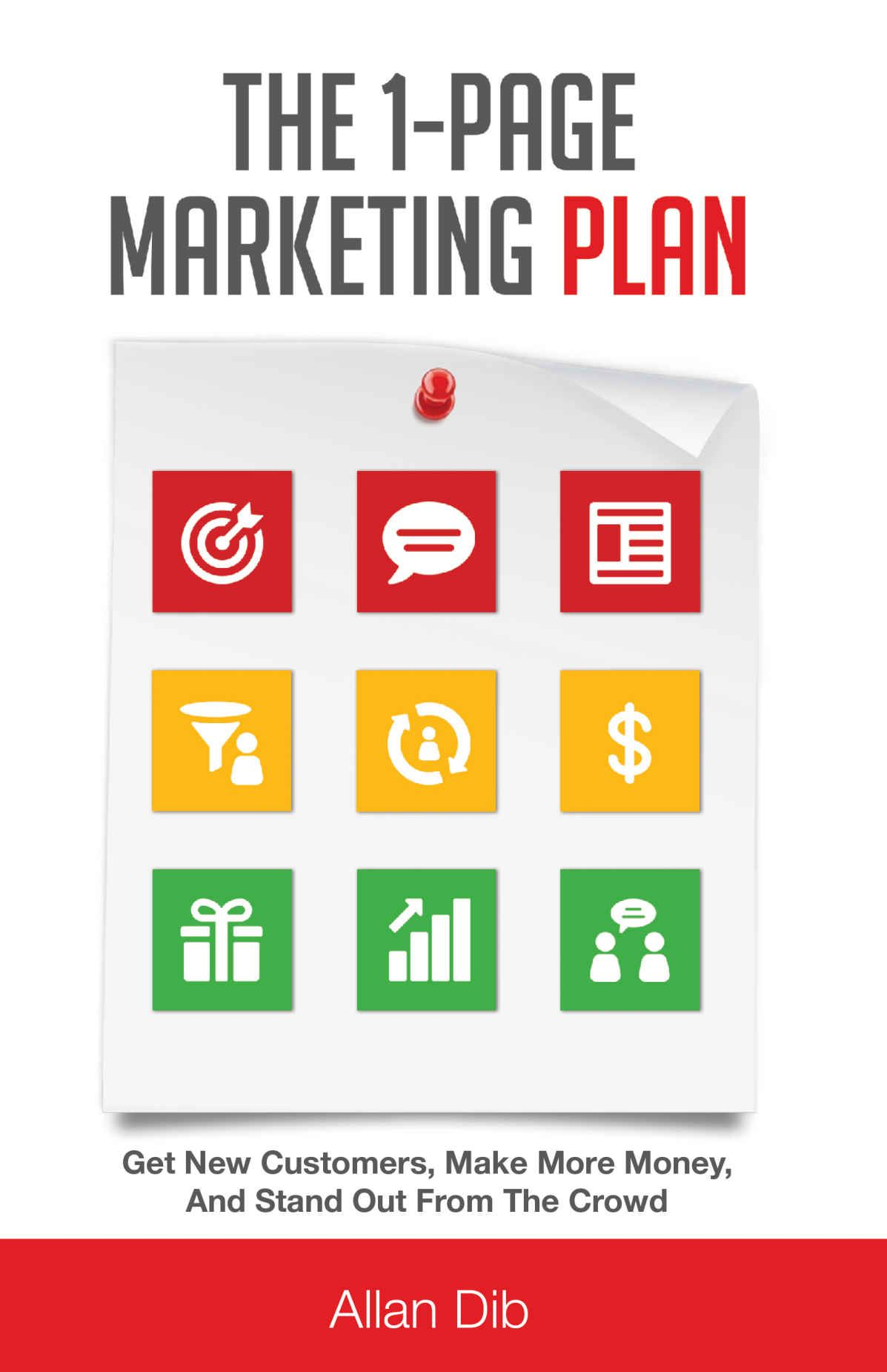 The 1Page Marketing Plan Get New Customers