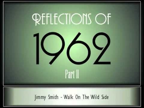 Reflections Of 1962 - Part 2 ♫ ♫ [35 Songs] - YouTube