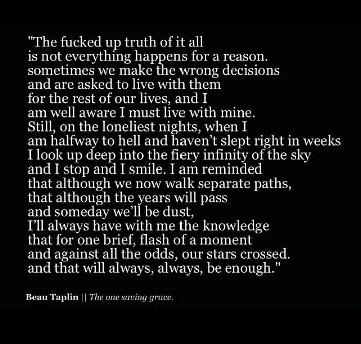 Not Everything Happens For A Reason Beau Taplin Quotes Beau