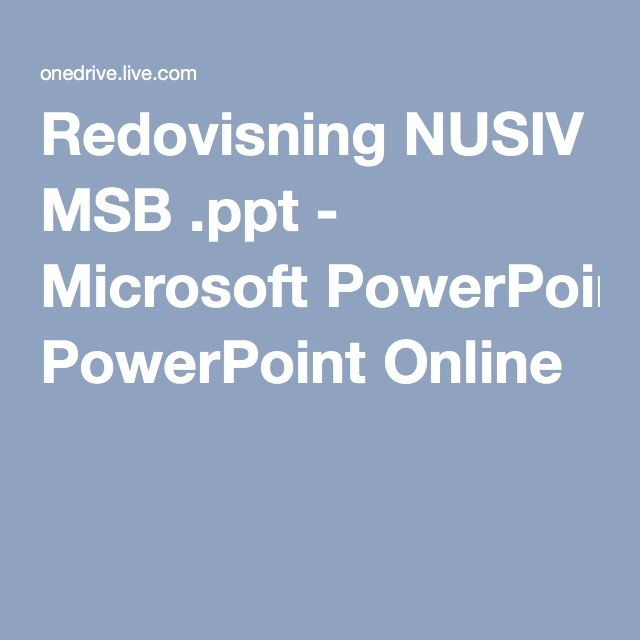 Redovisning NUSIV MSB ppt - Microsoft PowerPoint Online Global