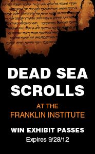 Enter For A Chance To Win Tickets To The Dead Sea Scrolls Exhibit At The Franklin Institute Customer Appreciation Day Franklin Institute Giveaway Contest