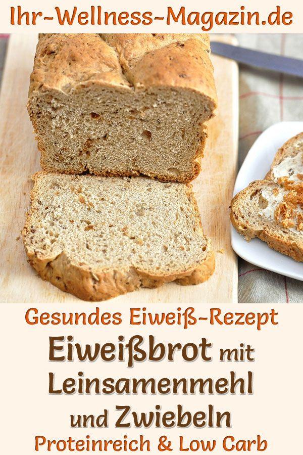 Eiweißbrot mit Leinsamenmehl und Zwiebeln - proteinreiches Low-Carb-Rezept #flaxseedmealrecipes