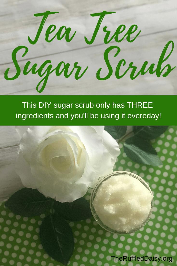 Tea Tree Sugar Scrub DIY #sugarscrubrecipe