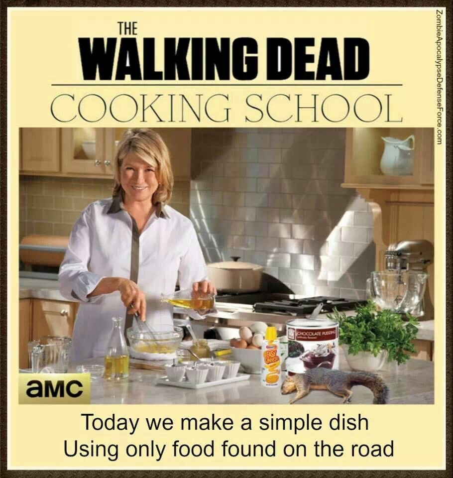 Martha Stewart Walking Dead The Walking Dead Martha Stewart Cooking Martha Stewart Cooking School How To Cook Eggs