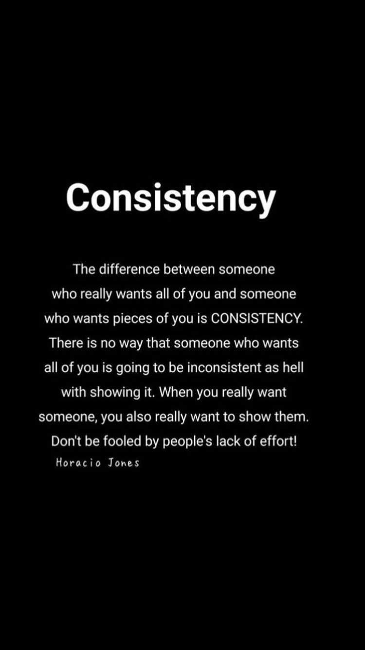 You Know There Heart Thru Consistency It Never Lies Quotes About Love And Relationships Wisdom Quotes Feelings Quotes
