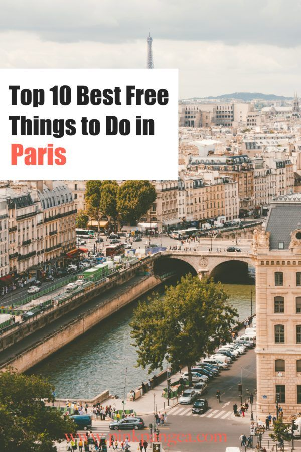 Free Things To Do In Paris Paris Is One Of The Most Expensive