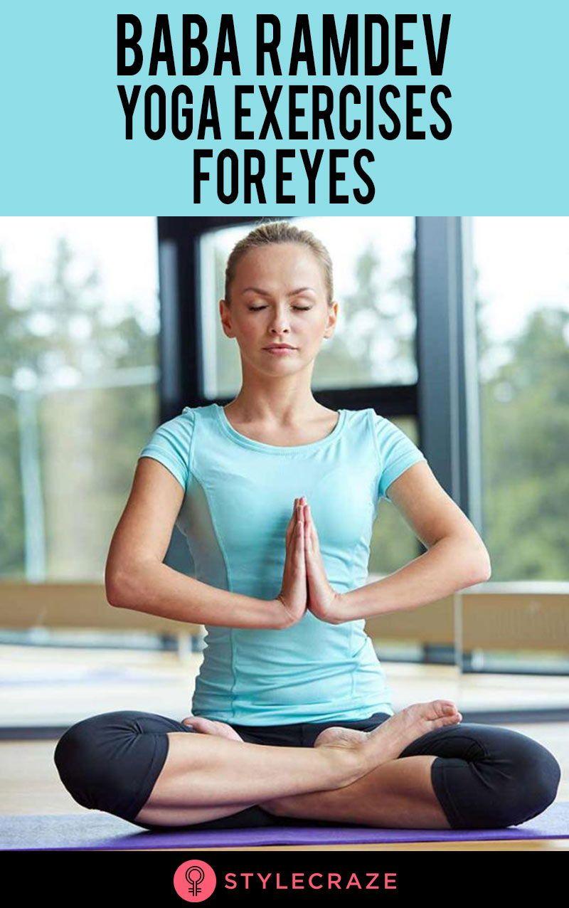 12 Effective Baba Ramdev Yoga Exercises For Eyes | Power Yoga