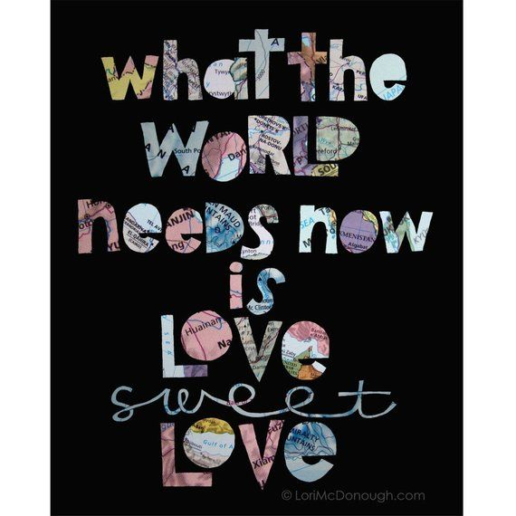 Love sweet Love art print, peace on earth, world peace, love one another, classroom art, song lyrics, love -   beauty Images peace