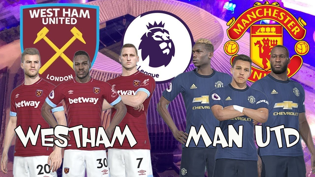 WEST HAM vs MAN UNITED Premier League 2018 19