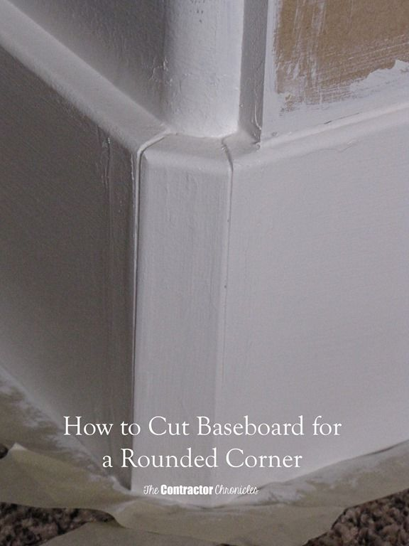 How To Cut Baseboard For A Rounded Corner The Contractor Chronicles