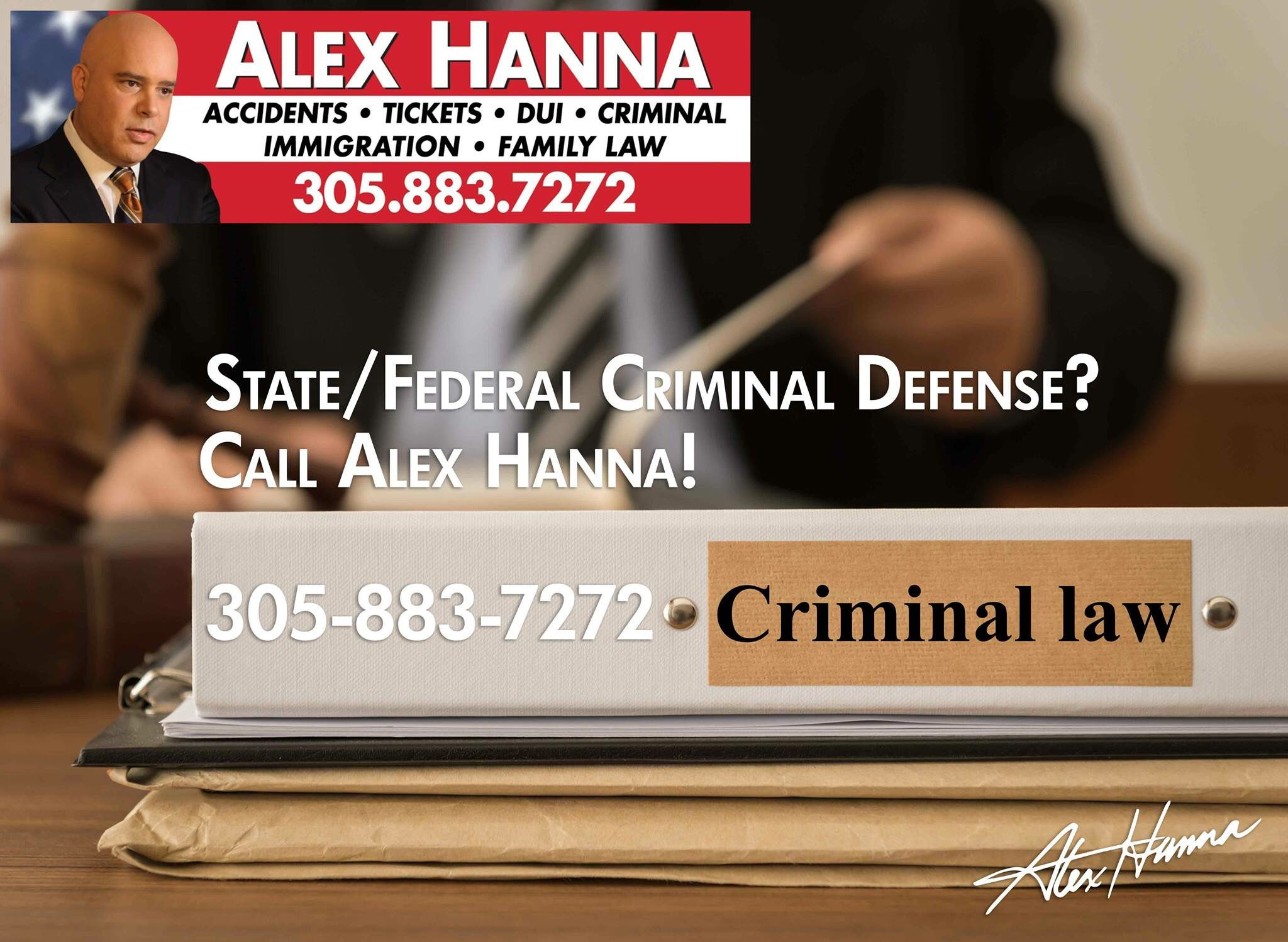 Arrested For Dui Or Any State Or Federal Crime Need An Attorney Call Me Now For A Free Consultation 305 883 7272 Family Law Criminal Defense Criminal Law