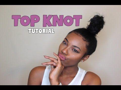 How To Top Knot Ninja Bun Talk Through Natural Hair Bun Styles Top Knot Bun Top Knot Tutorial