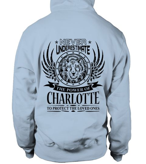 # CHARLOTTE NEVER UNDERESTIMATE .  CHARLOTTE NEVER UNDERESTIMATE  A GIFT FOR THE SPECIAL PERSON  It's a unique tshirt, with a special name!   HOW TO ORDER:  1. Select the style and color you want:  2. Click Reserve it now  3. Select size and quantity  4. Enter shipping and billing information  5. Done! Simple as that!  TIPS: Buy 2 or more to save shipping cost!   This is printable if you purchase only one piece. so dont worry, you will get yours.   Guaranteed safe and secure checkout via…