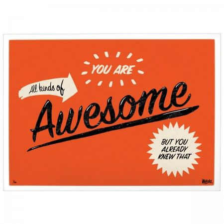 Print - You Are Awesome - All Kinds Of Awesome - Edition 4 - For the Wall - Sitting Room