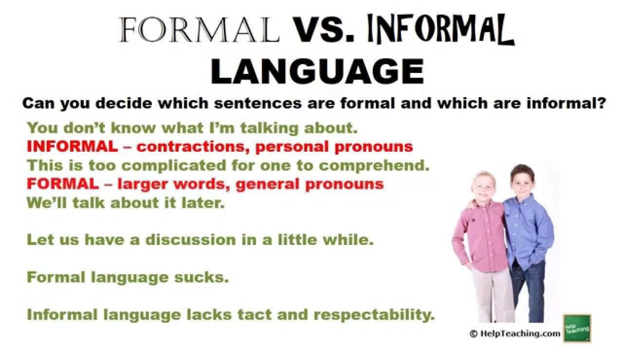 Formal Vs Informal Language Teaching Ela Pinterest Language