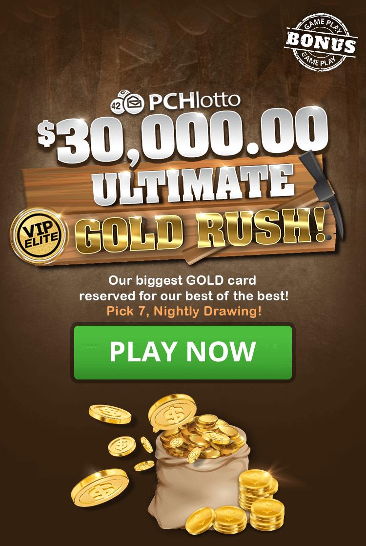 PCH Lotto 30,000 VIP Elite Ultimate Gold Rush in 2020