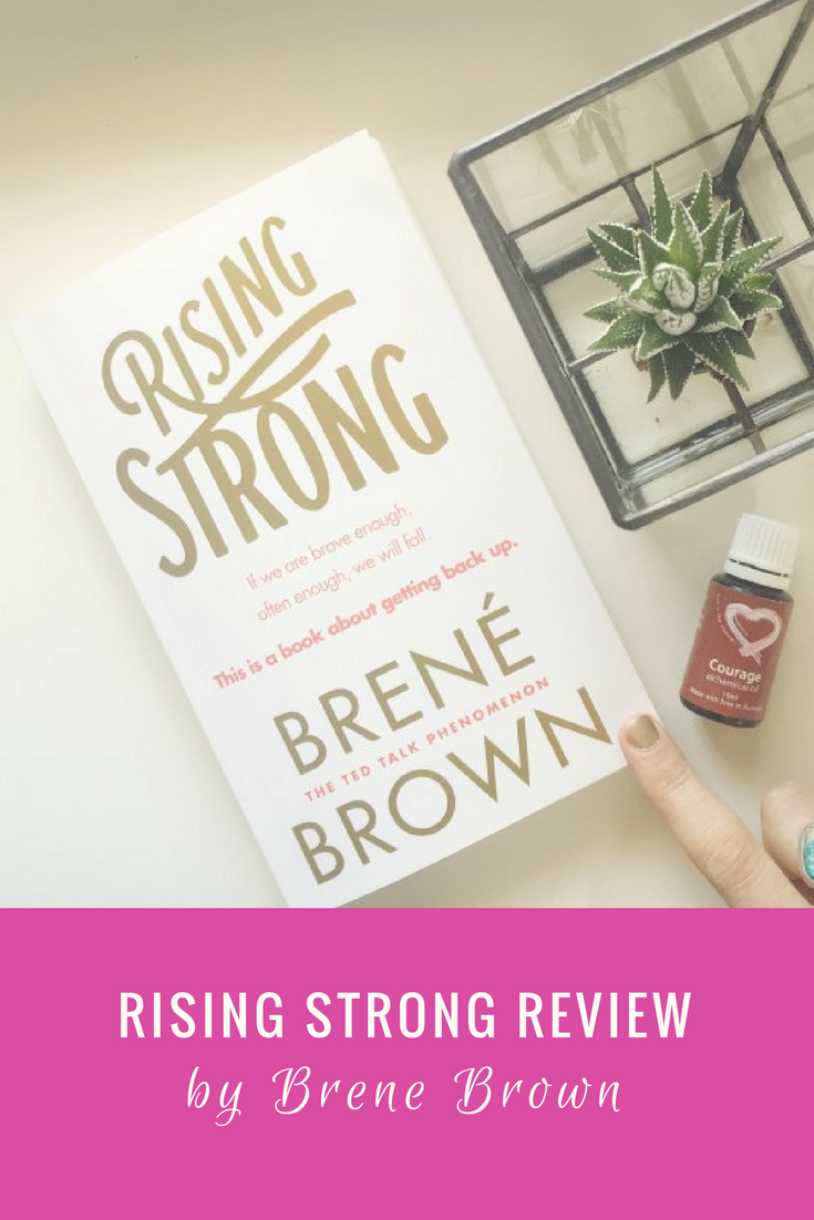 In This Rising Strong Book Review, I Summarise Some Of My Key Takeaways  From Brene