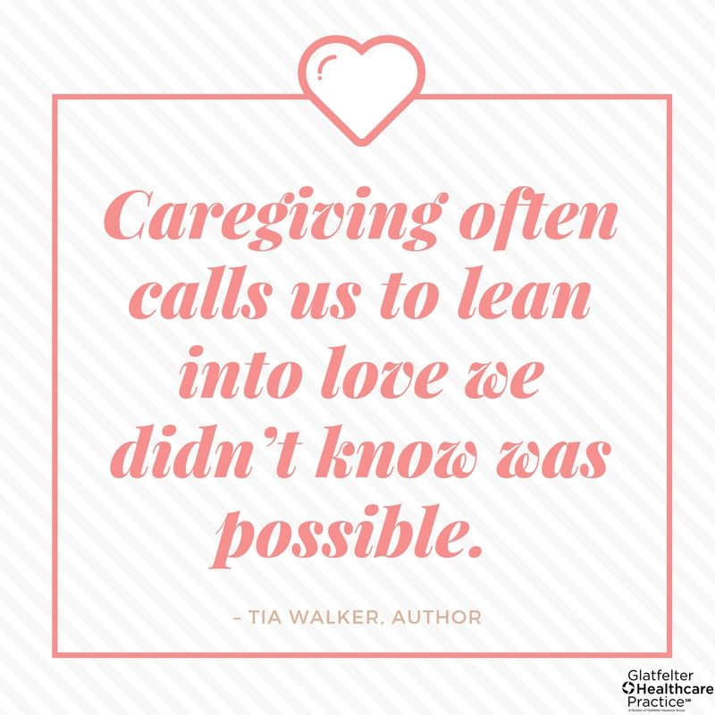 Caregiving Quote Healthcare Professionals Quote Glatfelter