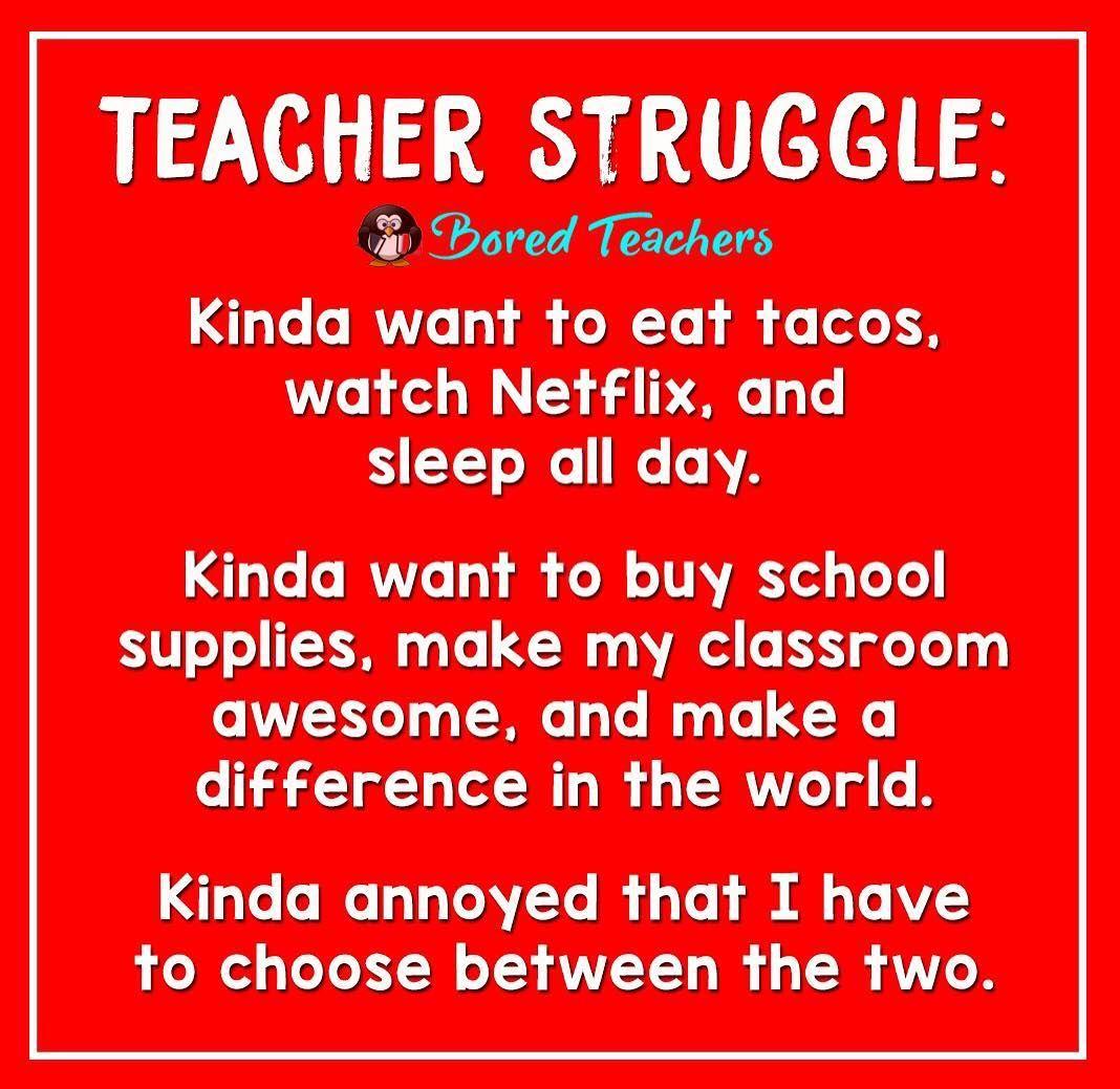 Life Is Hard Teacher Humor Teaching Humor Bored Teachers