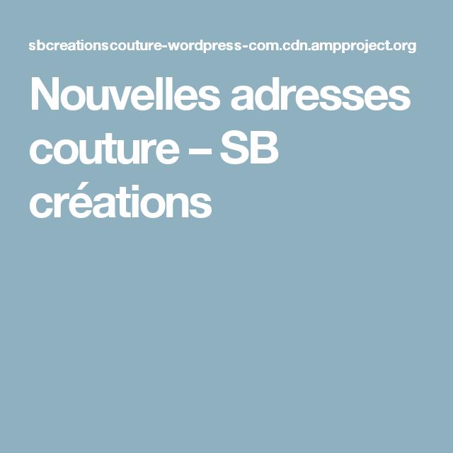 Nouvelles adresses couture – SB créations
