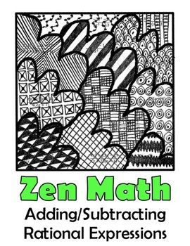 Adding And Subtracting Rational Expressions Zen Math Best Of Tpt