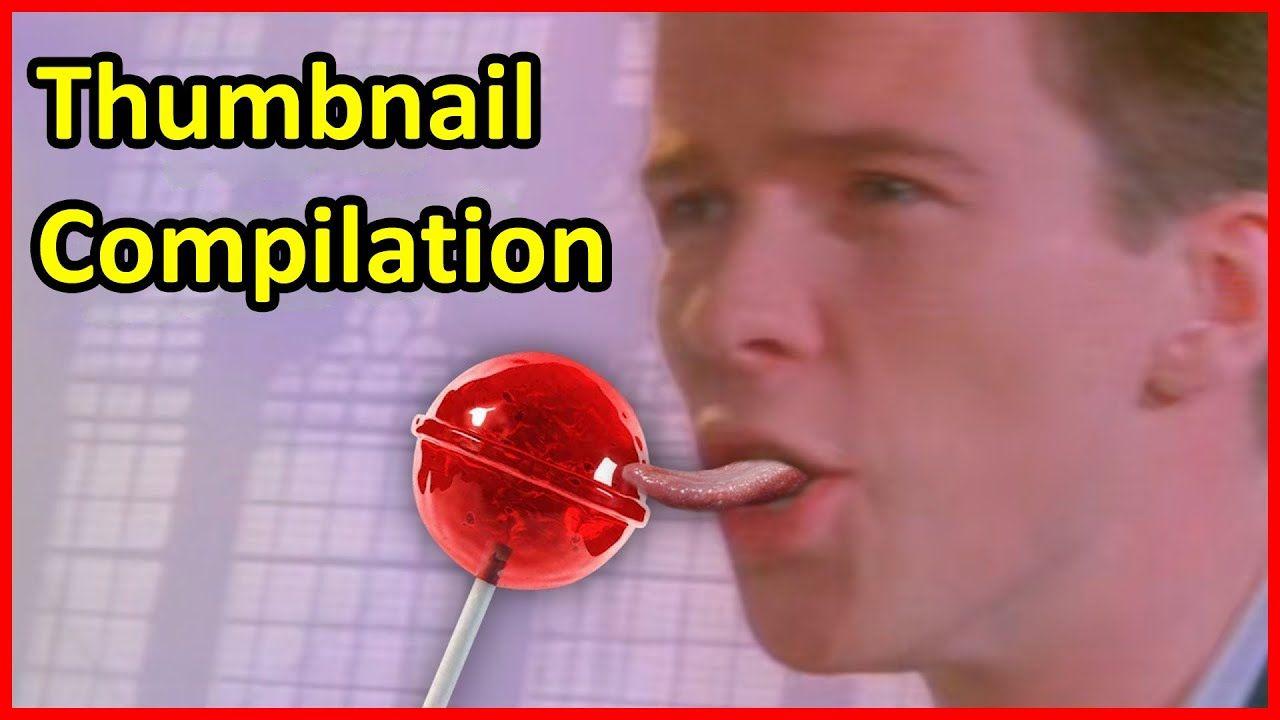 Pin On Rick Astley Thumbnail Compilation
