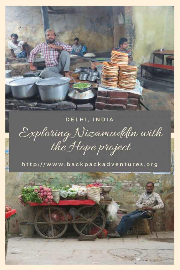 Exploring Delhi's Nizamuddin Basti with the Hope project in India - Backpack Adventures