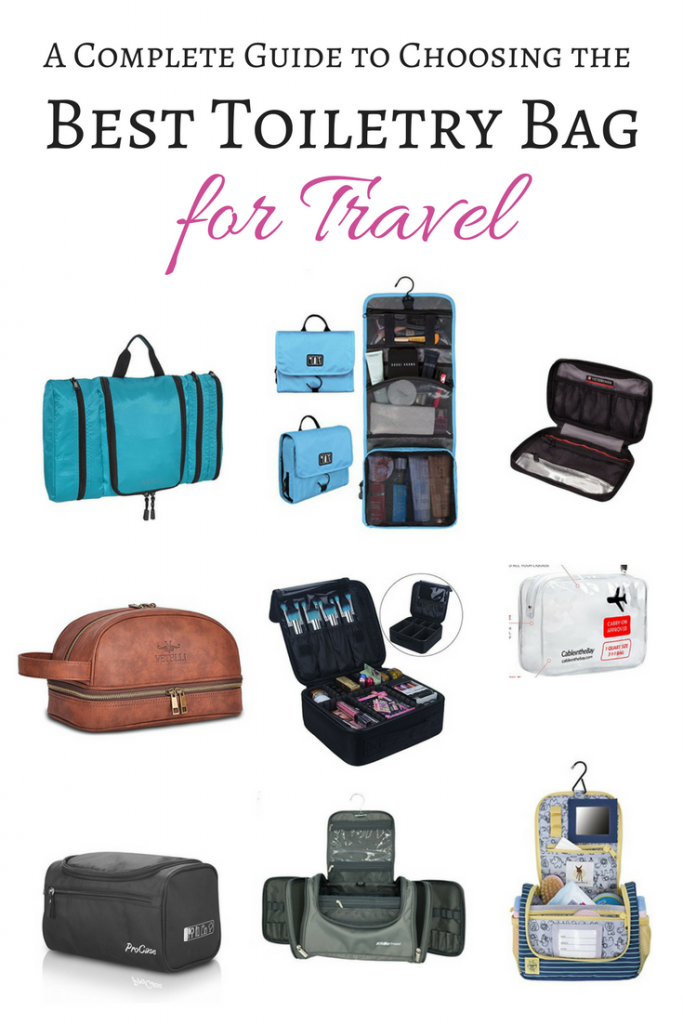The Best Toiletry Bag For Travel A Complete Guide To Choosing Any Trip Or Traveler