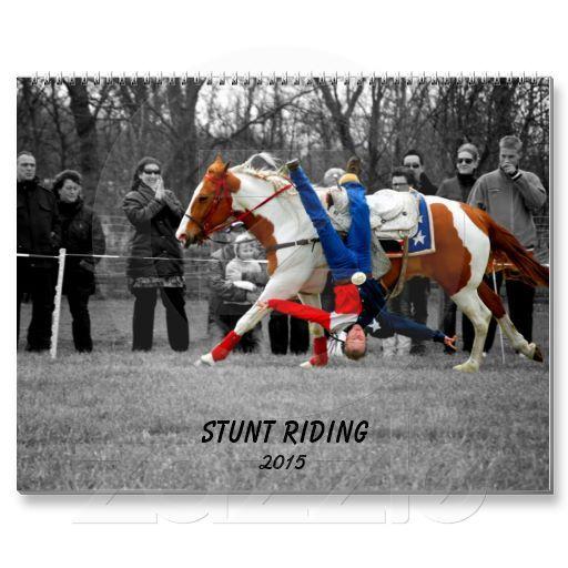Stunt Riding 2015 Wall Calendars http://www.zazzle.com/stunt_riding_2015_wall_calendars-158908689769255886&rf=238588924226571373