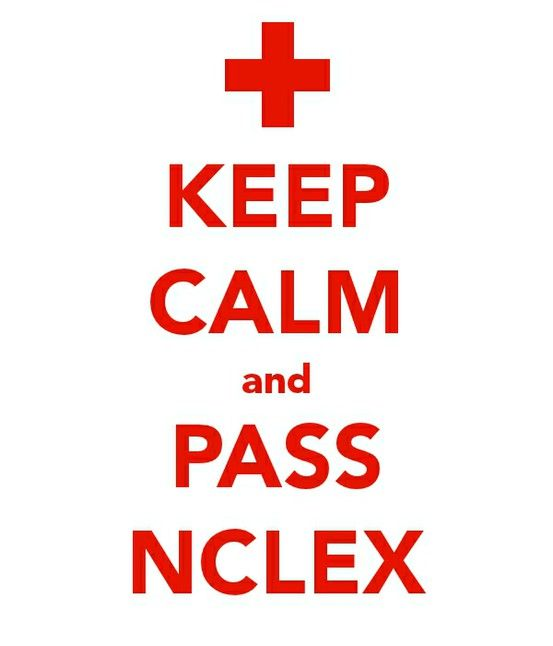 keep calm & pass nclex... inspiration for today!