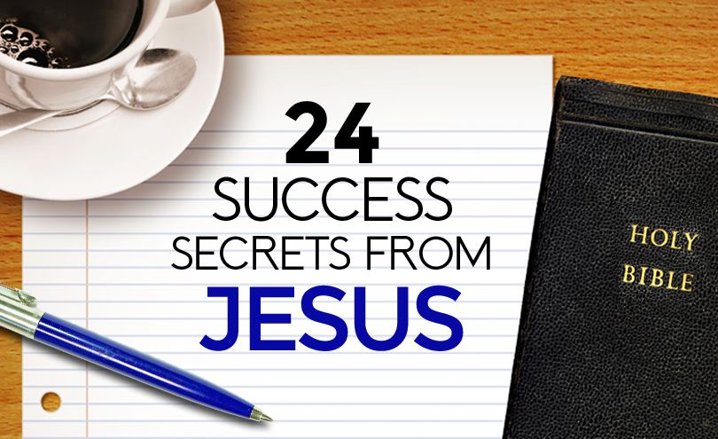 Cracking the Success Code: 24 Simple Secrets You Can Learn from Jesus