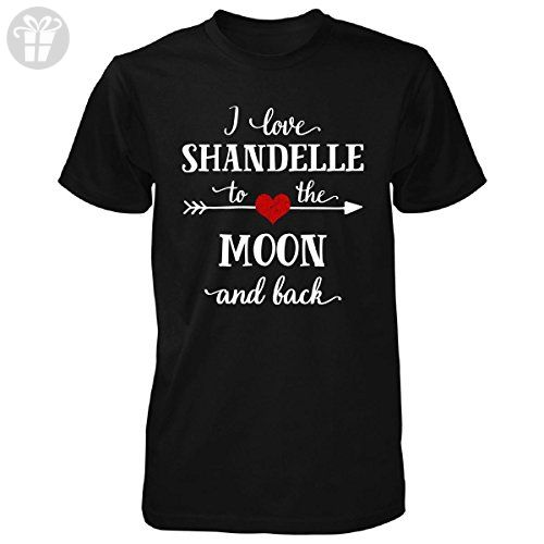 I Love Shandelle To The Moon And Back.gift For Boyfriend - Unisex Tshirt - Birthday shirts (*Amazon Partner-Link)