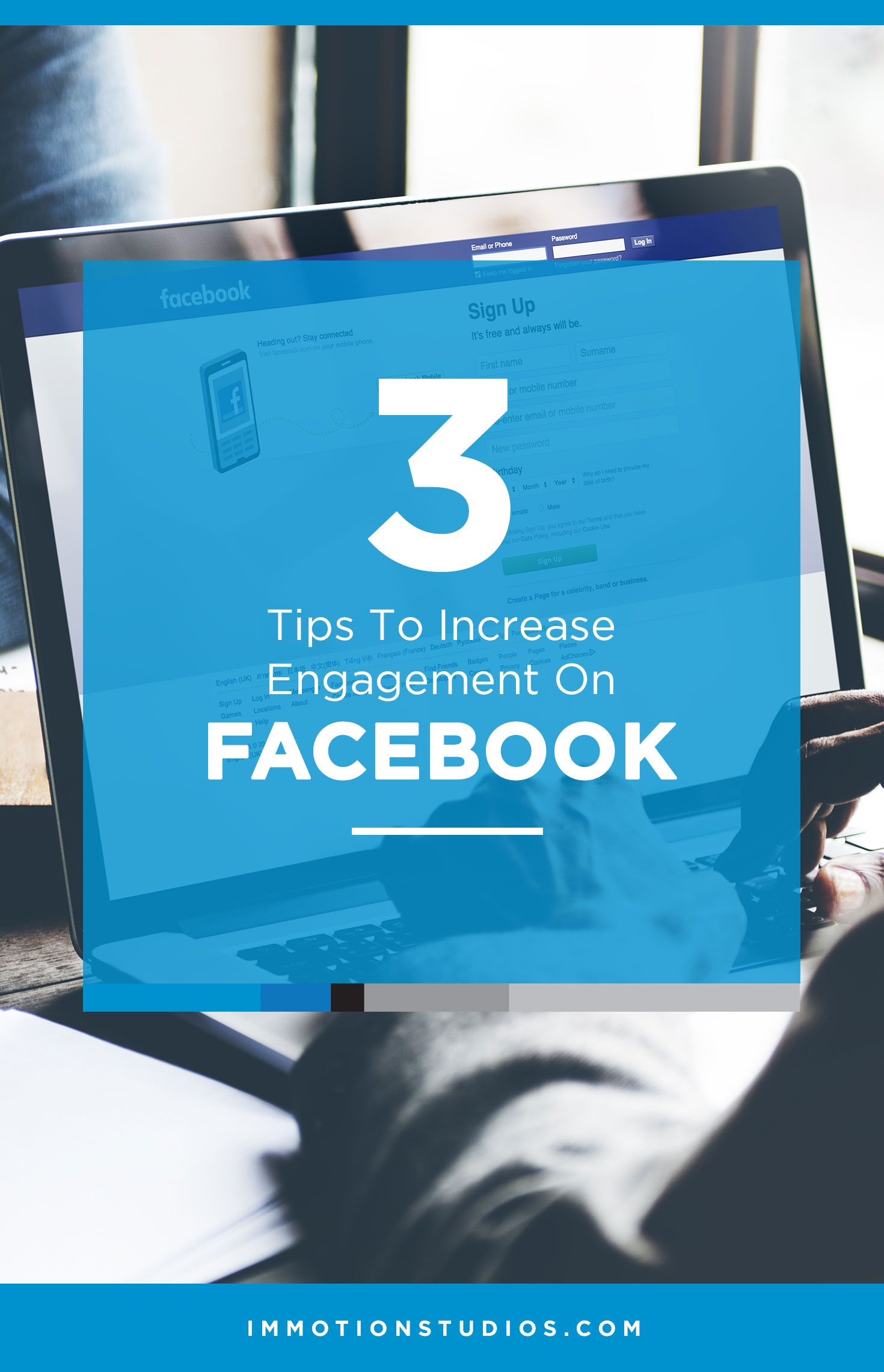 Increase your Facebook Engagement with these Tips | Immotion Studios