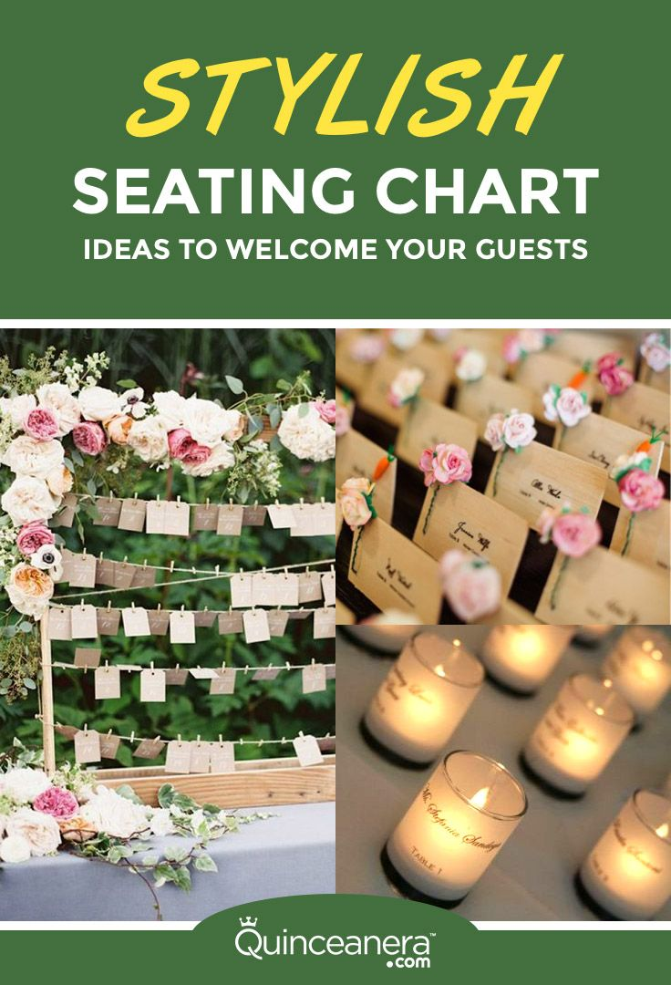 Stylish Seating Chart Ideas to Your Guests