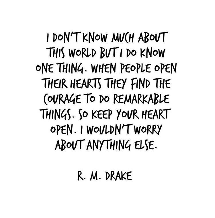 Keep Your Heart Open Rm Drake Quotes And Musings Open Heart