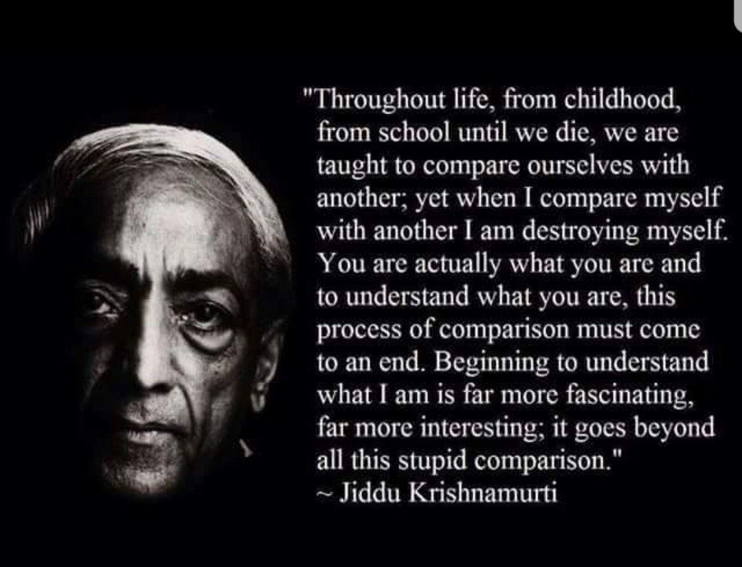 Krishnamurti J Krishnamurti Quotes Comparison Quotes