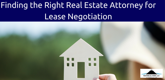 Finding The Right Real Estate Attorney For Lease Negotiation