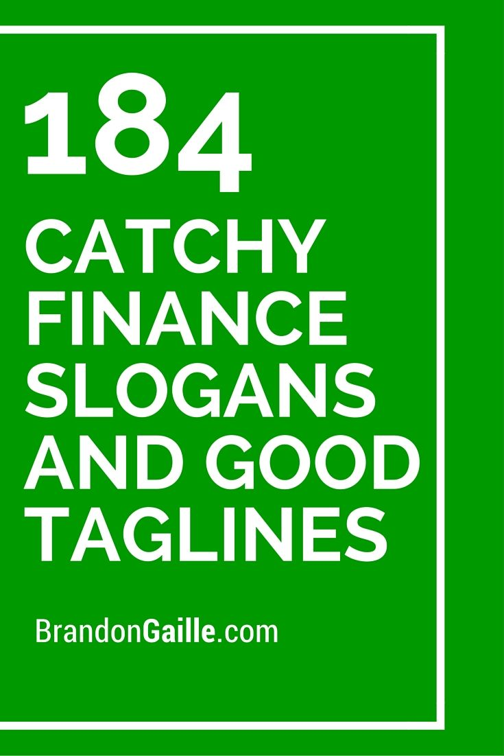 List Of 185 Catchy Finance Slogans And Good Taglines